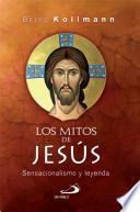 LOS MITOS DE JESÚS