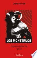 Los monstruos. Cuentos completos. Tomo II
