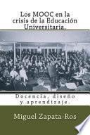 Los MOOC en la crisis de la educacin universitaria / The MOOC in the crisis of the higher education