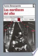 Los Mordiscos Del Alba