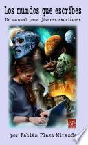 Los mundos que escribes