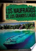 Los naufragios de los Grandes Lagos (Great Lakes Shipwrecks)