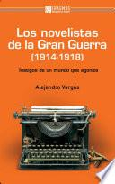 Los novelistas de la Gran Guerra (1914-1918)
