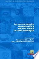 Los nuevos métodos de producción y difusión musical de la era post-digital