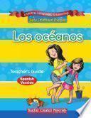 Los océanos Teacher's Guide
