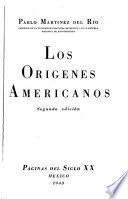 Los orígenes americanos
