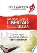 Los Pasos Hacia la Libertad para tu Iglesia - Ministerio - Organización