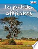 Los pastizales africanos
