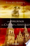 Los Peregrinos del Camino de Santiago