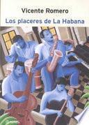 Los placeres de La Habana