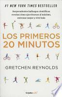 Los primeros 20 minutos / The first 20 minutes