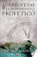 Los Profetas y el Movimiento Profetico
