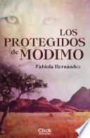 Los protegidos de Modimo