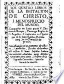 Los quatro libros de la Imitación de Chrisro i menosprecio del mundo