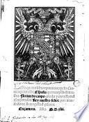 Los Qvatro libros primeros de la Cronica general de España que recopila ... Florian do Ca[m]po ... por mandado de su Magestad cesarea