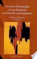 Los retos de la laicidad y la secularización en el mundo contemporáneo
