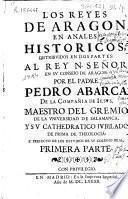 Los Reyes de Aragon en anales historicos