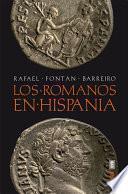 Los romanos en Hispania.