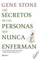 Los secretos de las personas que nunca enferman