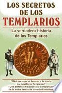 Los Secretos De Los Templarios/ the Secrets of the Templar