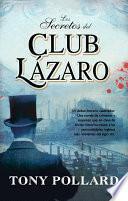 Los secretos del club Lázaro