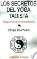 Los Secretos Del Yoga Taoista