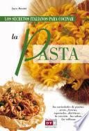 Los secretos italianos para cocinar la pasta