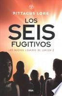 Los seis fugitivos / Fugitive Six