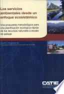 Los servicios ambientales desde un enfoque ecosistemático: una propuesta metodológica para una planificación ecológica rápida de los recursos naturales a escala de paisaje
