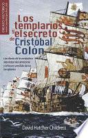 Los templarios y el secreto de Cristóbal Colón