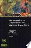 Los transgénicos en América Latina y el Caribe
