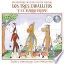Los tres caballitos Y el burro bravo (The Three Little Horses and the Big Bully Donkey)