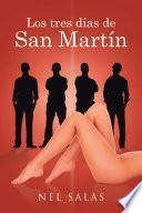 Los tres días de San Martín