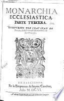 Los Treynta libros de la Monarchia ecclesiastica, o Historia vniversal del mundo, 3