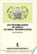 Los trombicúlidos de México (Acarida: Trombiculidae).
