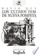 Los últimos días de Nueva Pompeya