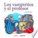 Los vampiritos y el profesor