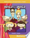 Los Wigz serán wigz (Wigz Will Be Wigz)