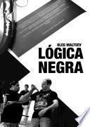 LÓGICA NEGRA