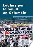 Luchas por la salud en Colombia