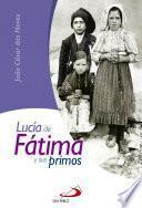 Lucía de Fátima y sus primos