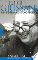 Luigi Giussani: Un pensamiento original
