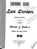 Luis Cordero, 1833-1912
