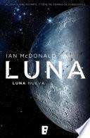 Luna nueva (Trilogía Luna 1)