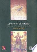 Lutero en el paraíso