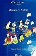 Macaco y Antón, Educación Primaria, 1 ciclo