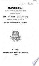 Macbeth ... traducido libremente al castellano por Don José García de Villalta