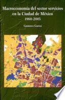 Macroeconomía del sector servicios en la Ciudad de México, 1960-2003
