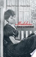 Madeleine. Amor Y Realidad
