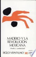 Madero y la revolución mexicana